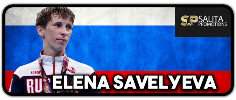 Elena Savalyeva to Face Former World Title Challenger Nevenka Mikulic on Saturday in Russia